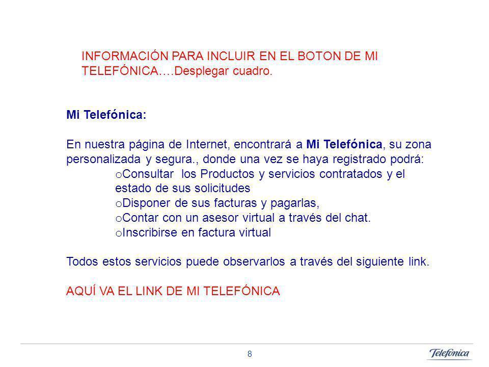 INFORMACIÓN PARA INCLUIR EN EL BOTON DE MI TELEFÓNICA…