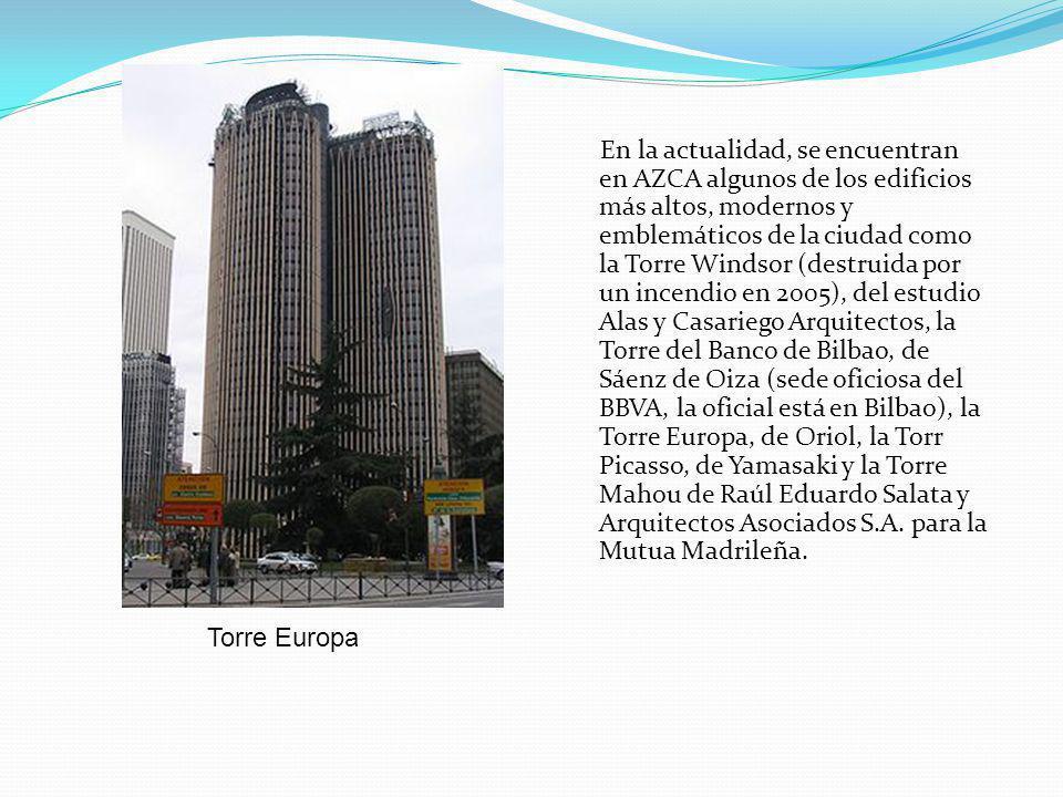 En la actualidad, se encuentran en AZCA algunos de los edificios más altos, modernos y emblemáticos de la ciudad como la Torre Windsor (destruida por un incendio en 2005), del estudio Alas y Casariego Arquitectos, la Torre del Banco de Bilbao, de Sáenz de Oiza (sede oficiosa del BBVA, la oficial está en Bilbao), la Torre Europa, de Oriol, la Torr Picasso, de Yamasaki y la Torre Mahou de Raúl Eduardo Salata y Arquitectos Asociados S.A. para la Mutua Madrileña.
