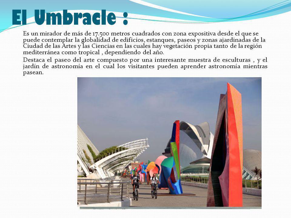 El Umbracle :