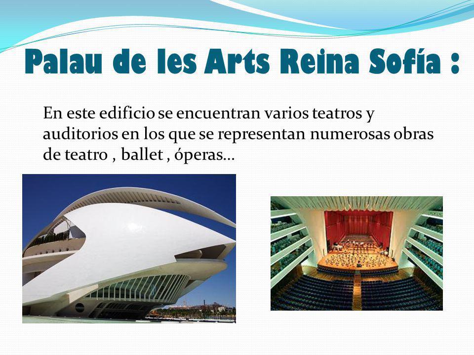 Palau de les Arts Reina Sofía :