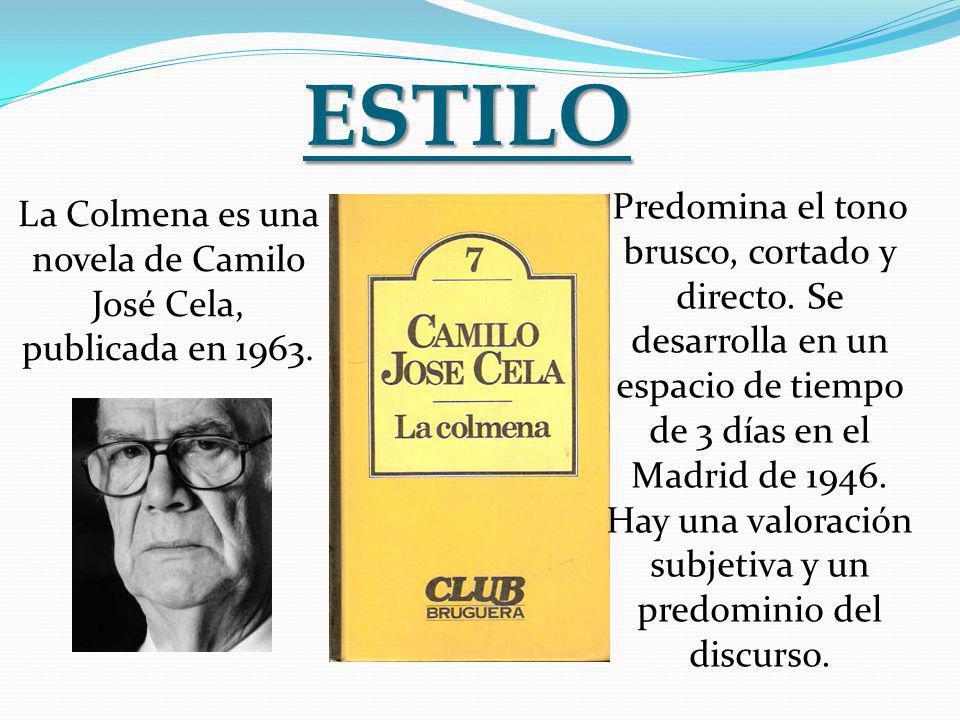 La Colmena es una novela de Camilo José Cela, publicada en 1963.