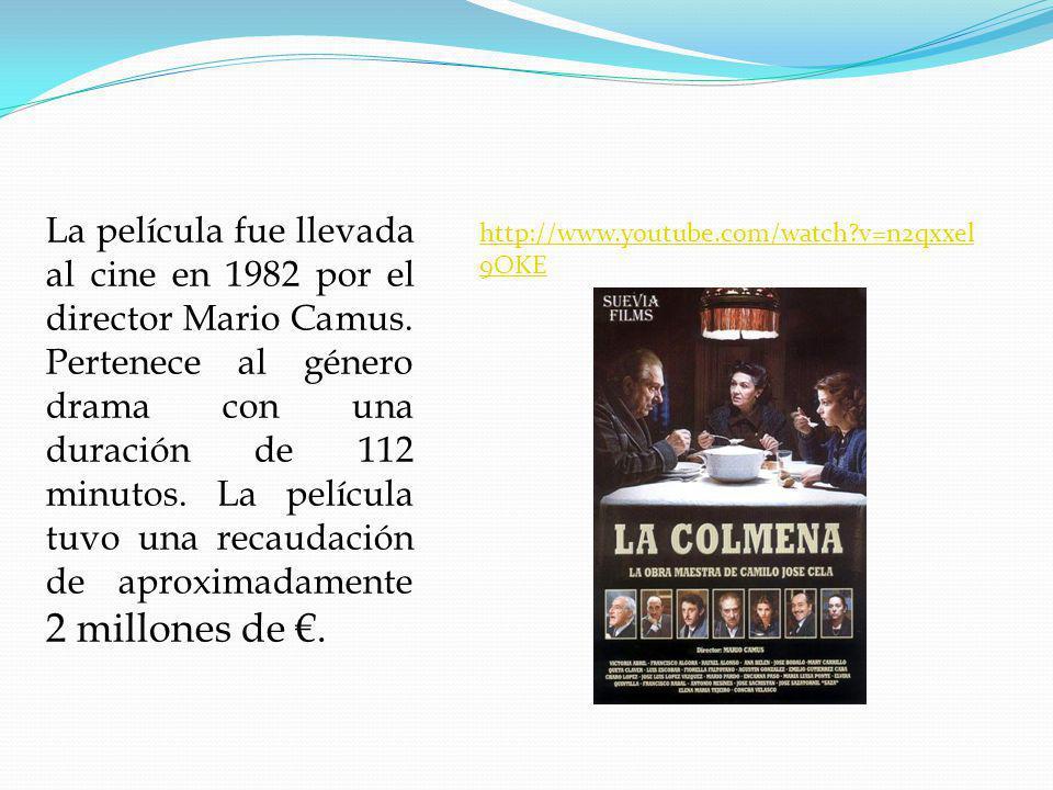 La película fue llevada al cine en 1982 por el director Mario Camus