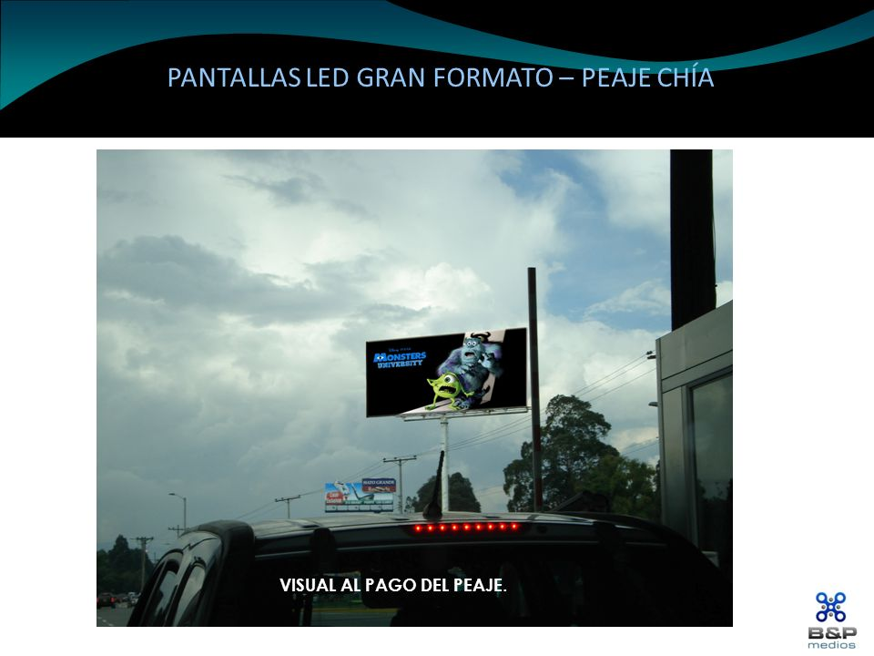 PANTALLAS LED GRAN FORMATO – PEAJE CHÍA