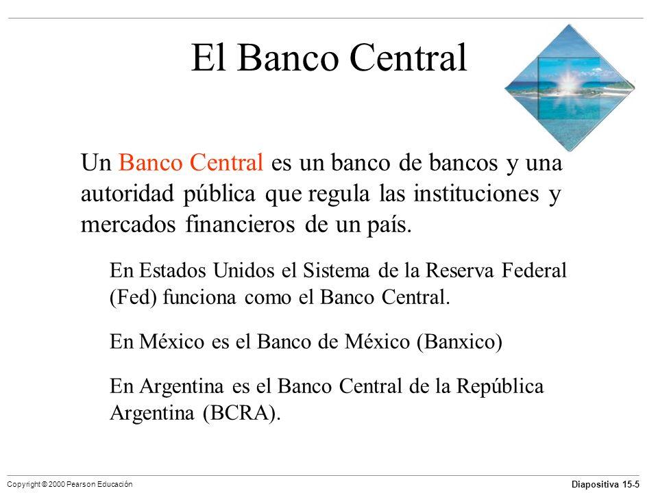 El Banco Central Un Banco Central es un banco de bancos y una autoridad pública que regula las instituciones y mercados financieros de un país.