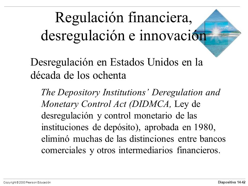 Regulación financiera, desregulación e innovación