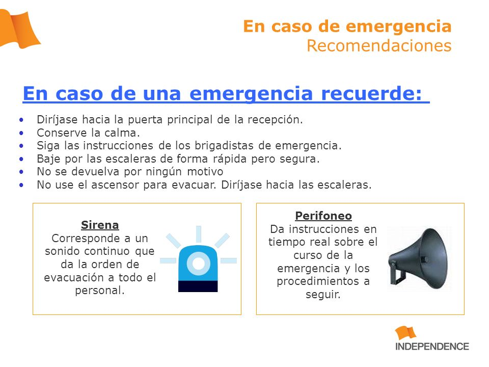 En caso de una emergencia recuerde: