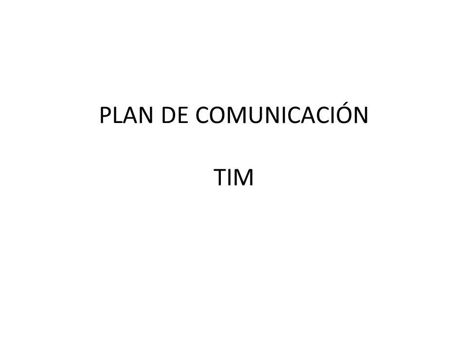 PLAN DE COMUNICACIÓN TIM