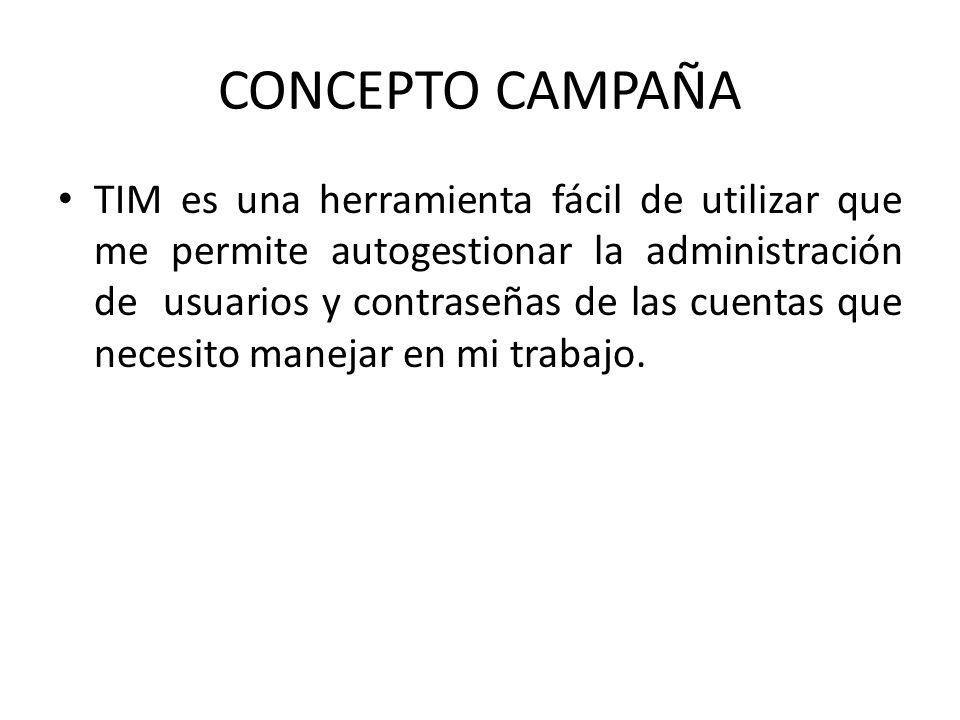 CONCEPTO CAMPAÑA