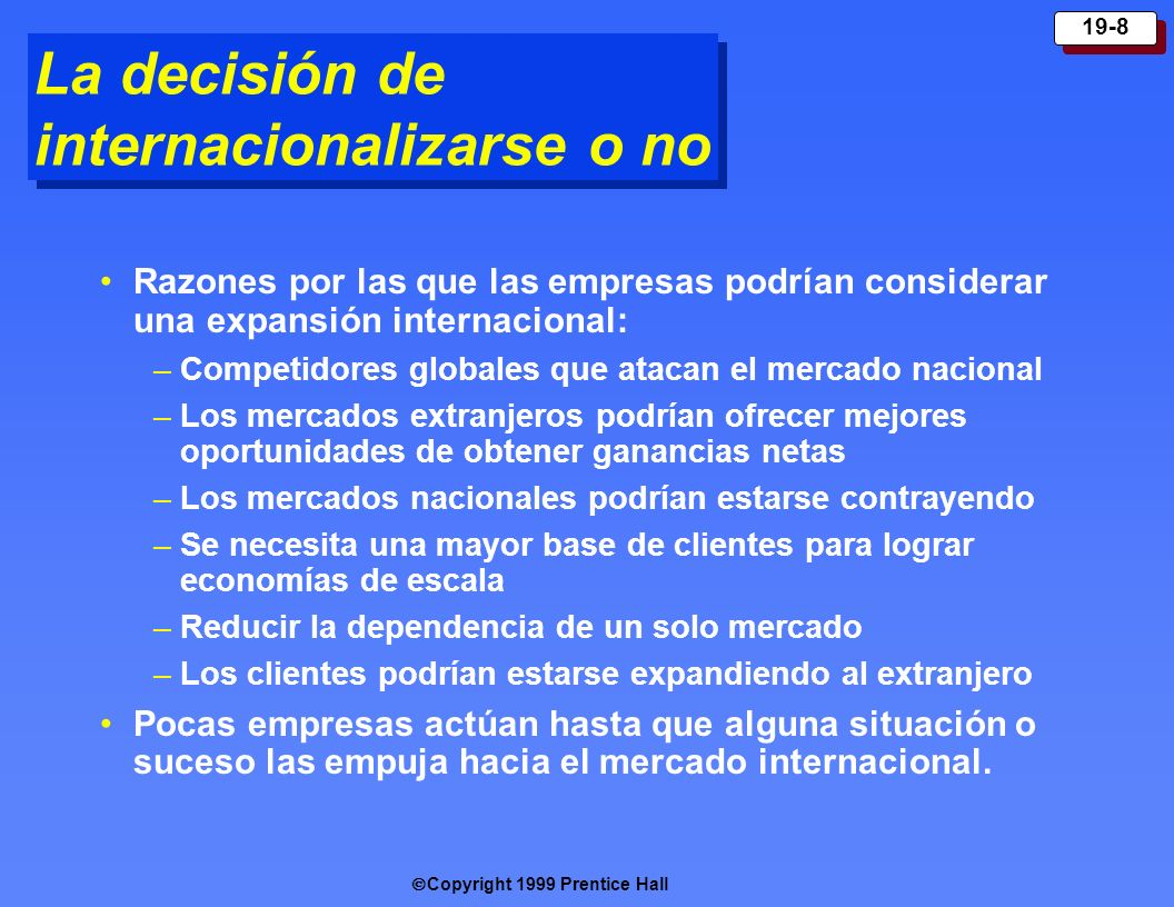 La decisión de internacionalizarse o no