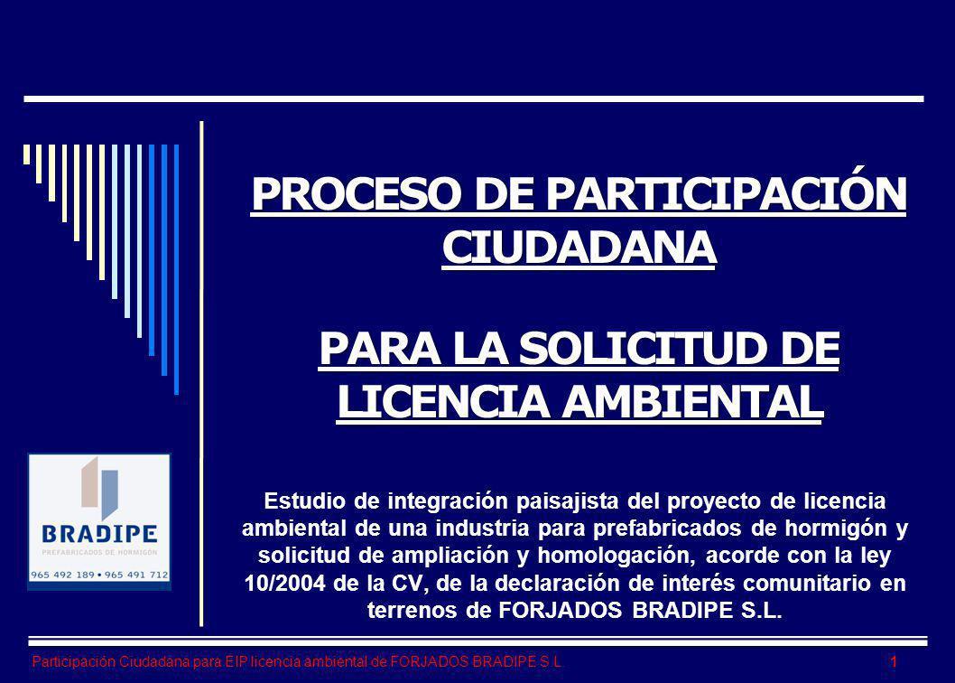 PROCESO DE PARTICIPACIÓN CIUDADANA PARA LA SOLICITUD DE LICENCIA AMBIENTAL