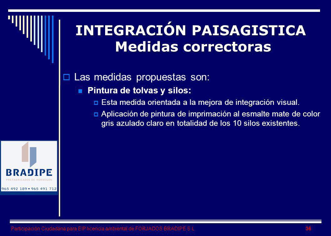 INTEGRACIÓN PAISAGISTICA Medidas correctoras