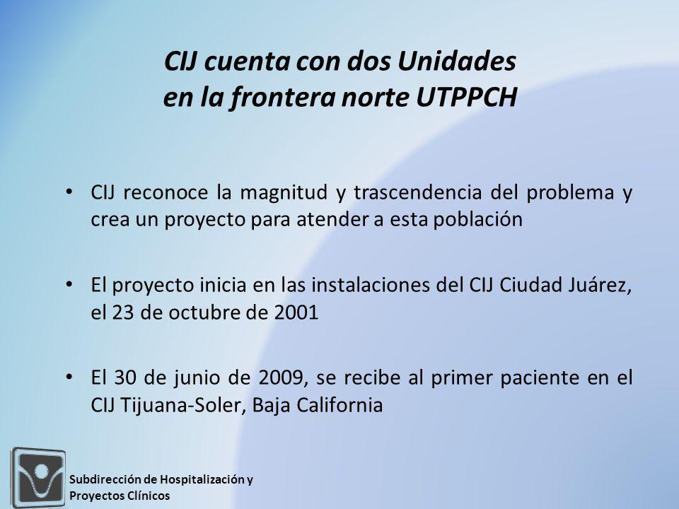 CIJ cuenta con dos Unidades en la frontera norte UTPPCH