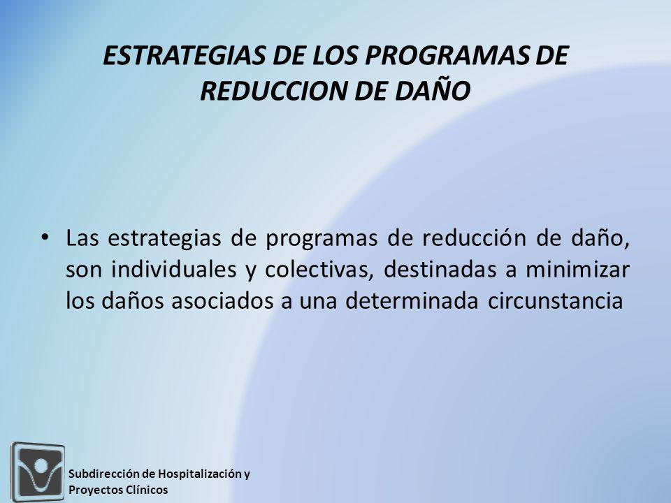 ESTRATEGIAS DE LOS PROGRAMAS DE REDUCCION DE DAÑO