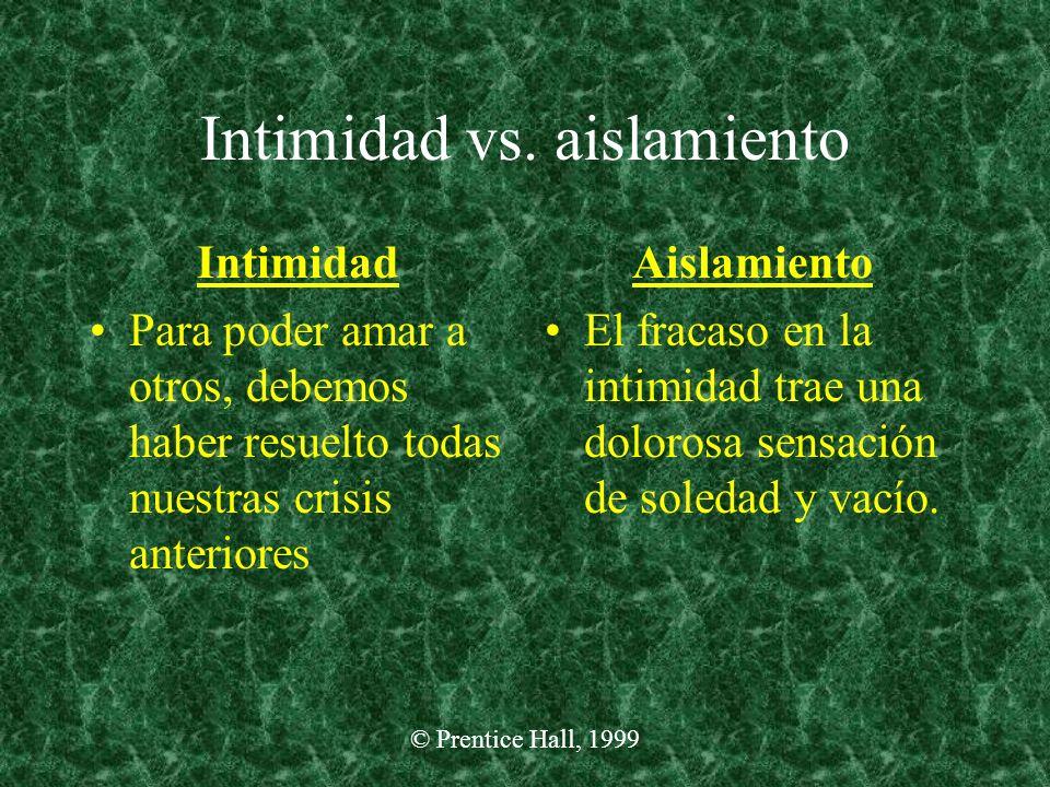 Intimidad vs. aislamiento