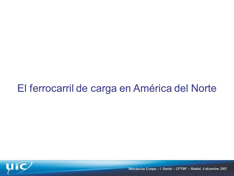 El ferrocarril de carga en América del Norte