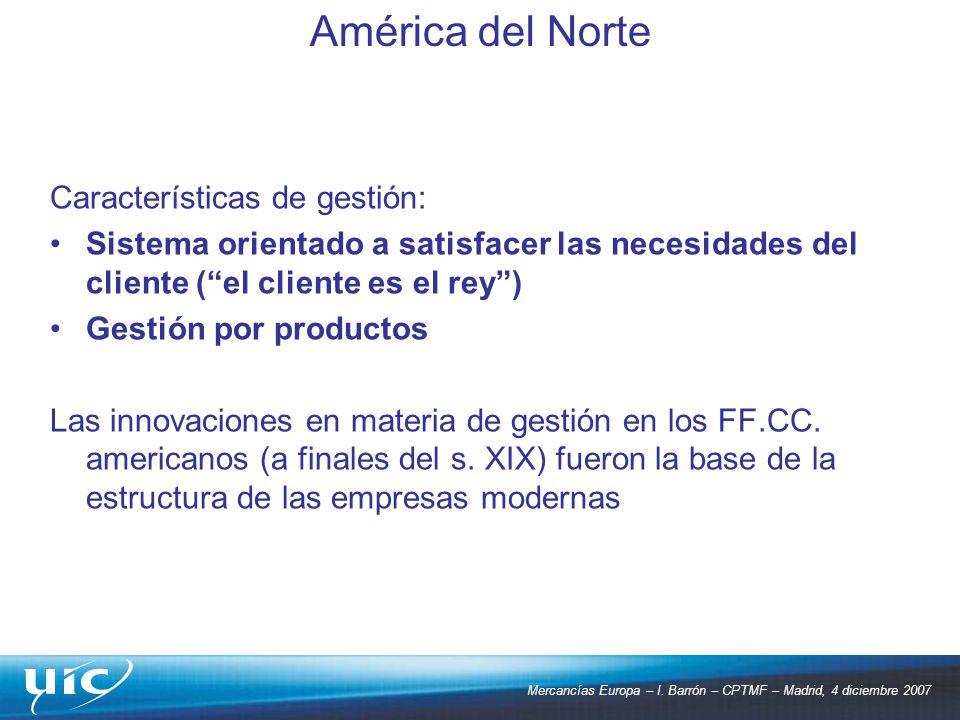 América del Norte Características de gestión:
