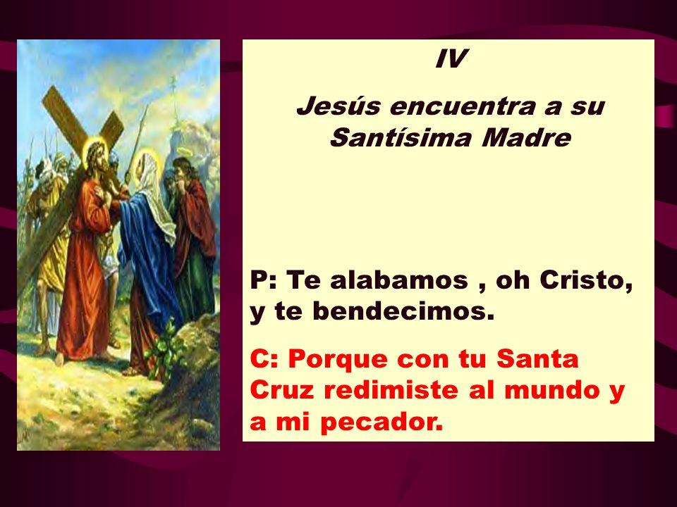 Jesús encuentra a su Santísima Madre