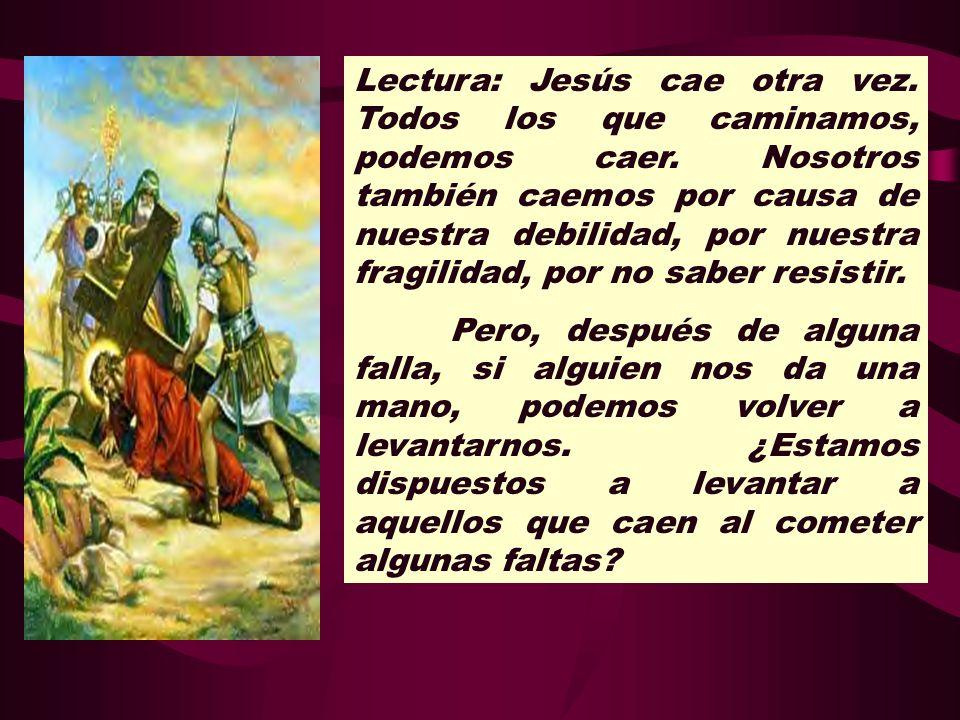 Lectura: Jesús cae otra vez. Todos los que caminamos, podemos caer