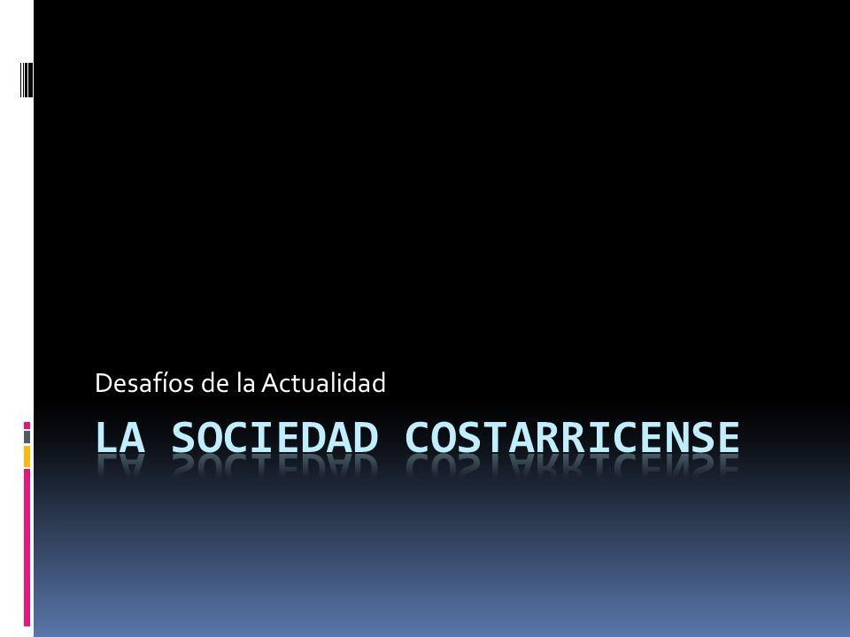 La sociedad costarricense