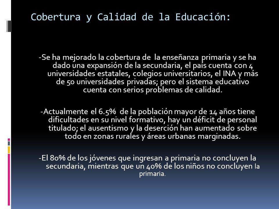 Cobertura y Calidad de la Educación: