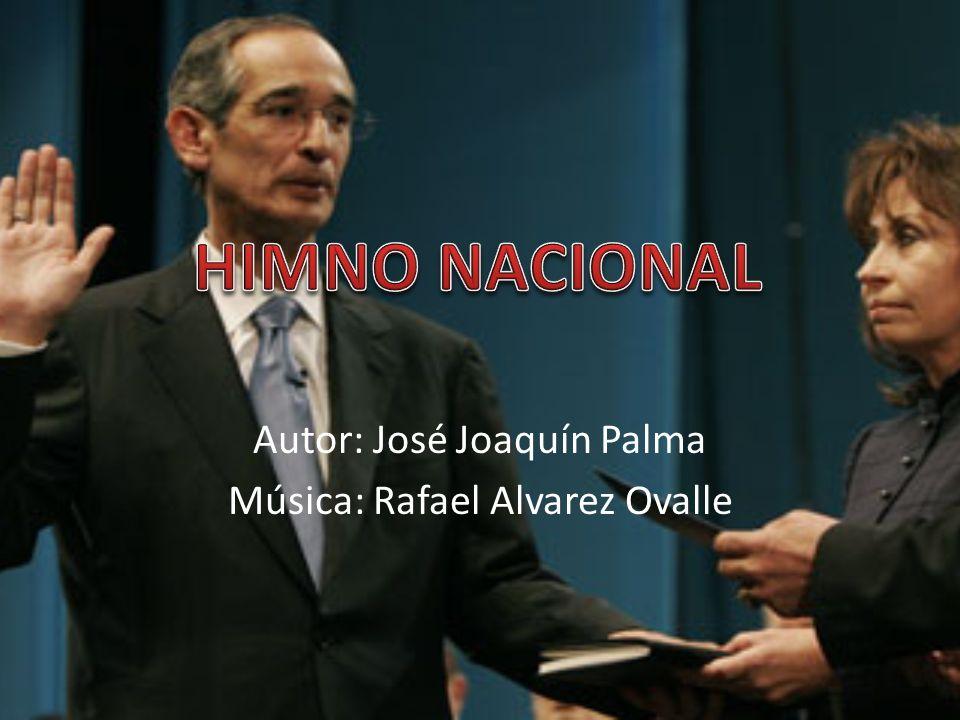 Autor: José Joaquín Palma Música: Rafael Alvarez Ovalle