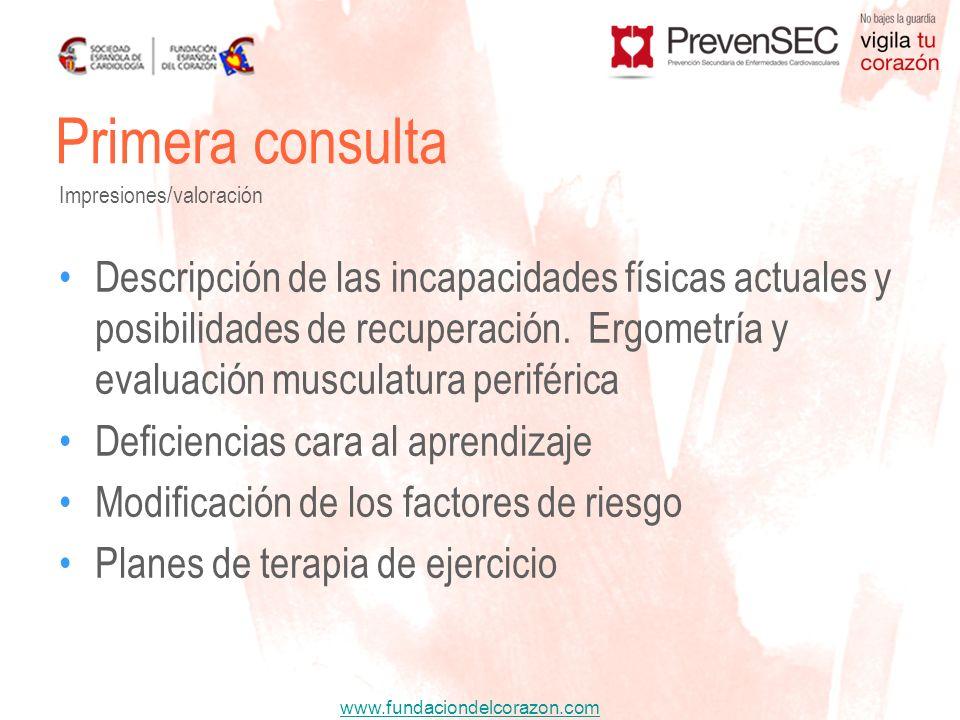 Primera consultaImpresiones/valoración.