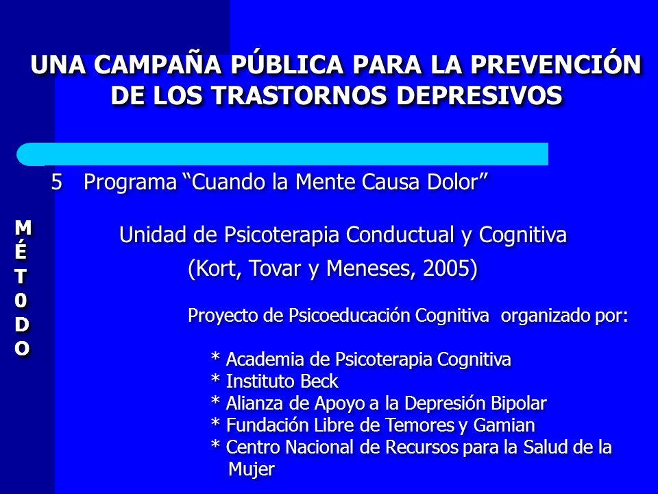 UNA CAMPAÑA PÚBLICA PARA LA PREVENCIÓN DE LOS TRASTORNOS DEPRESIVOS