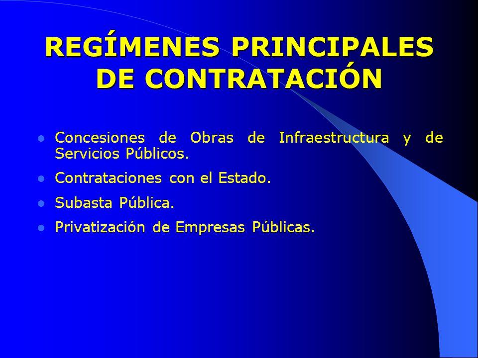 REGÍMENES PRINCIPALES DE CONTRATACIÓN