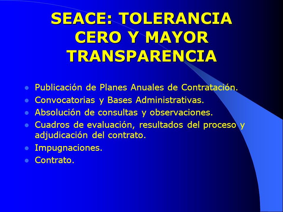 SEACE: TOLERANCIA CERO Y MAYOR TRANSPARENCIA
