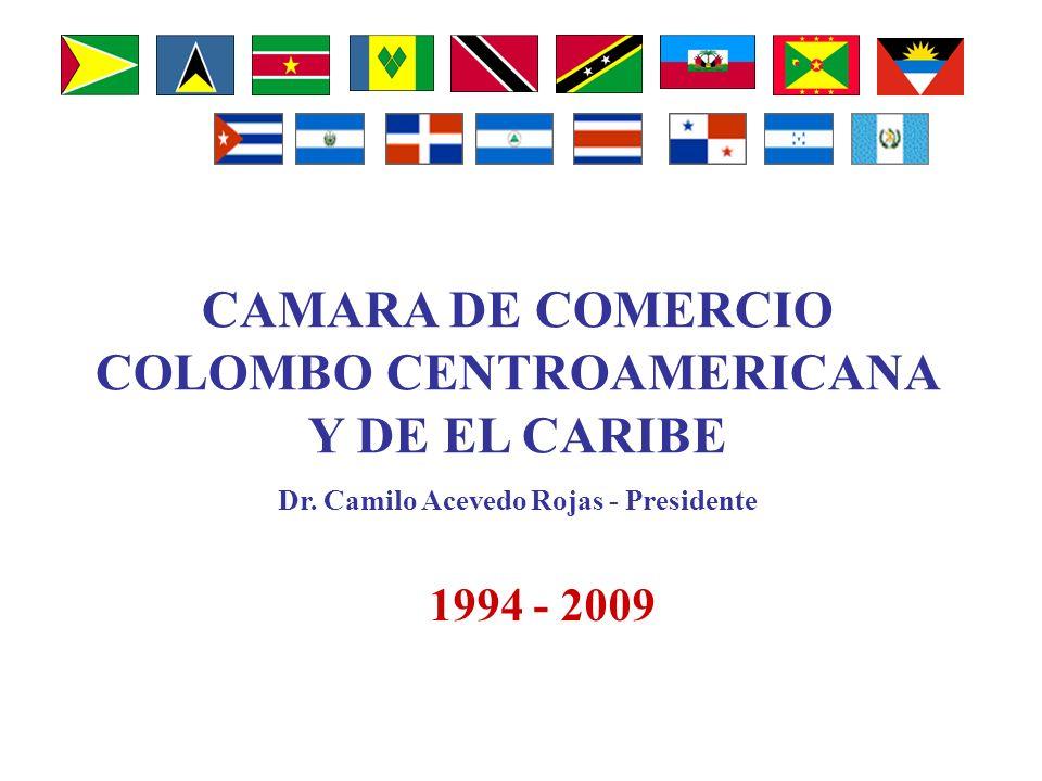 CAMARA DE COMERCIO COLOMBO CENTROAMERICANA Y DE EL CARIBE