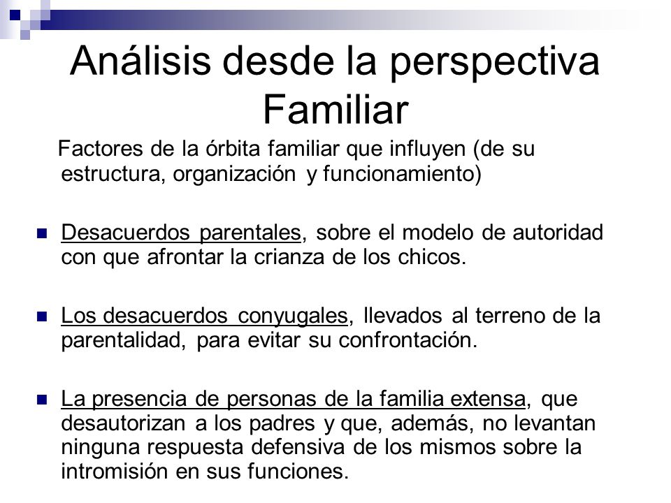 Análisis desde la perspectiva Familiar