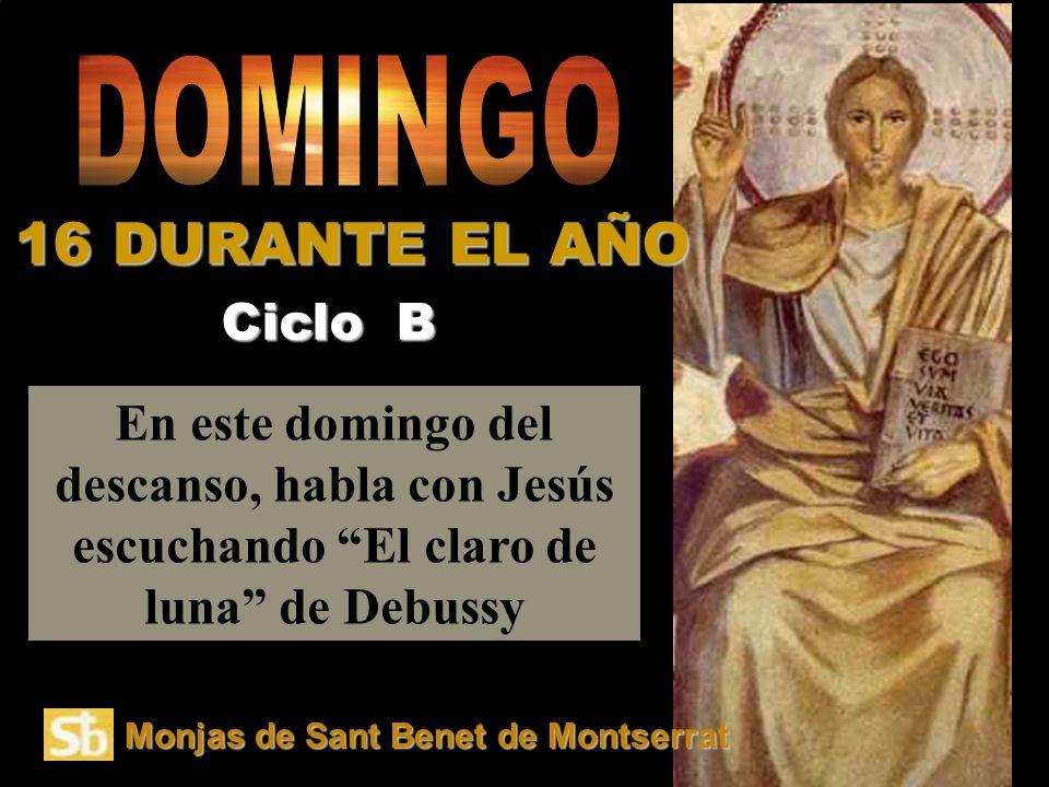 16 DURANTE EL AÑO DOMINGO Ciclo B