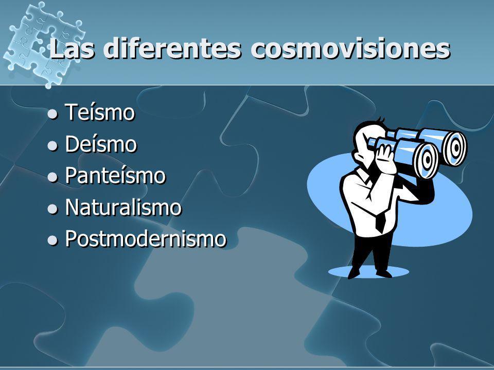 Las diferentes cosmovisiones