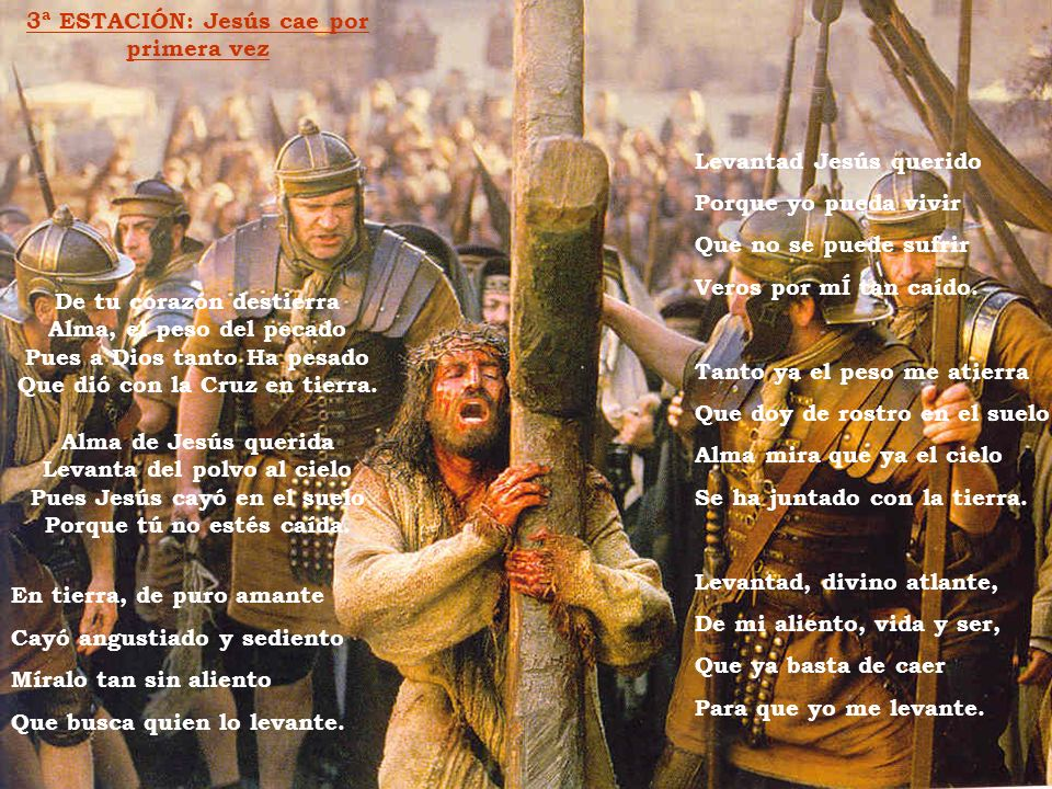 3ª ESTACIÓN: Jesús cae por primera vez