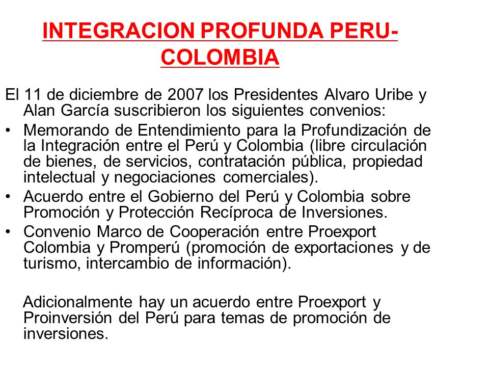 INTEGRACION PROFUNDA PERU-COLOMBIA