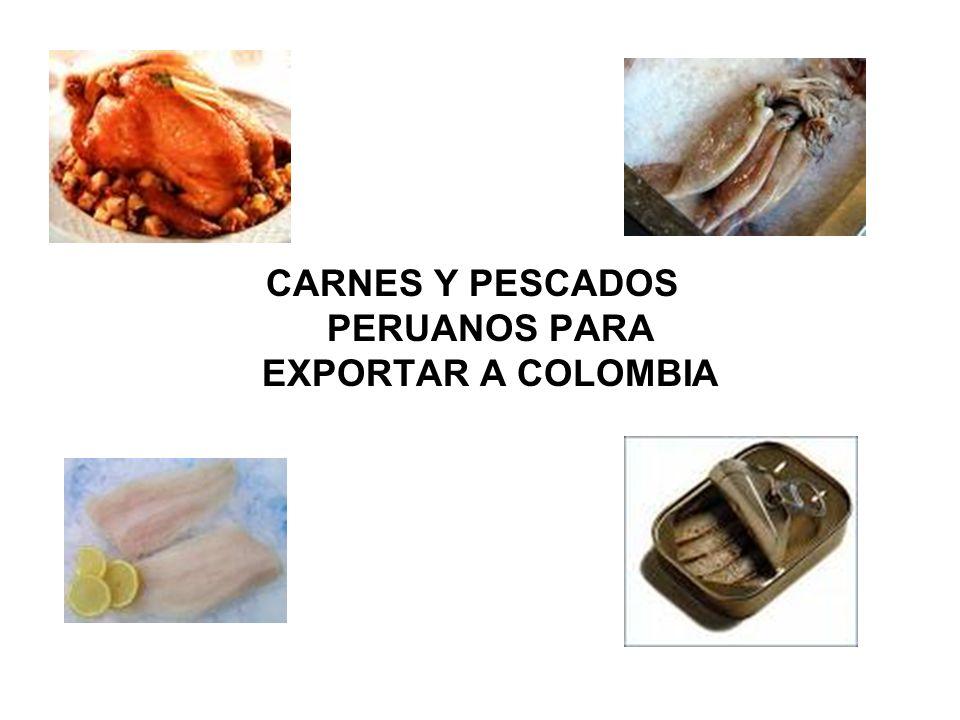 CARNES Y PESCADOS PERUANOS PARA EXPORTAR A COLOMBIA