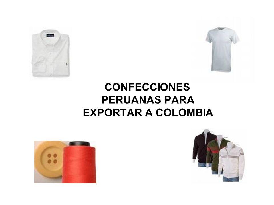 CONFECCIONES PERUANAS PARA EXPORTAR A COLOMBIA