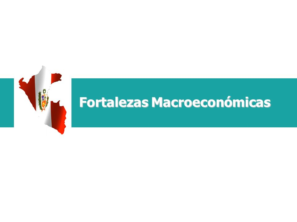 Fortalezas Macroeconómicas