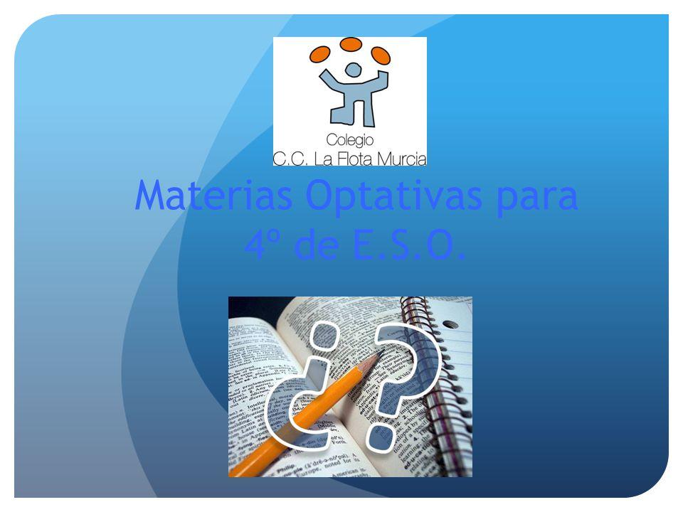 Materias Optativas para 4º de E.S.O.