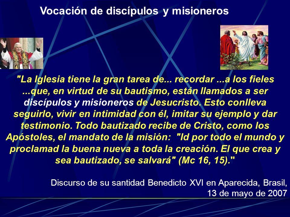 Vocación de discípulos y misioneros
