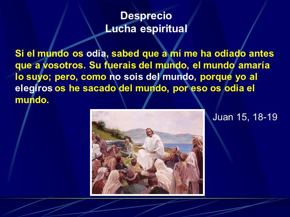 Desprecio Lucha espiritual