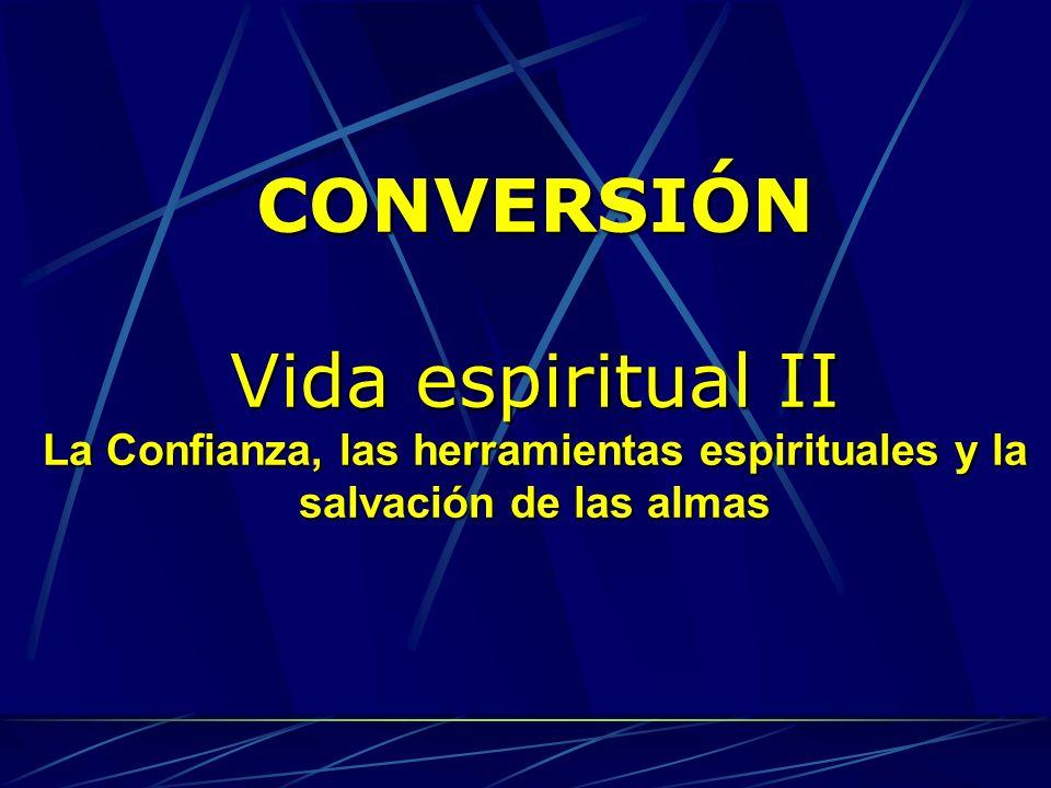 CONVERSIÓN Vida espiritual II