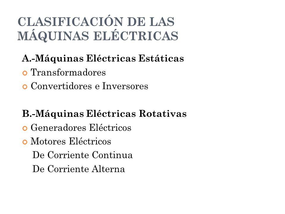 CLASIFICACIÓN DE LAS MÁQUINAS ELÉCTRICAS