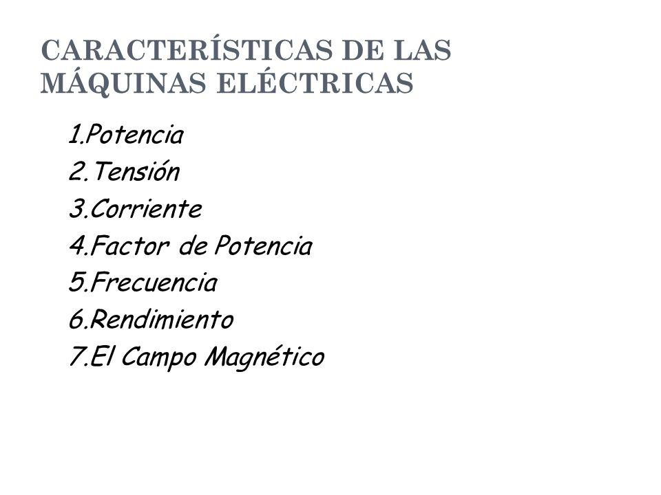 CARACTERÍSTICAS DE LAS MÁQUINAS ELÉCTRICAS