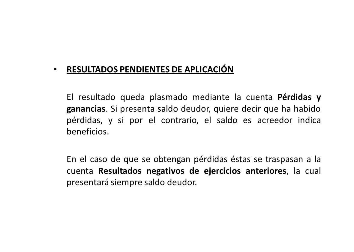 RESULTADOS PENDIENTES DE APLICACIÓN