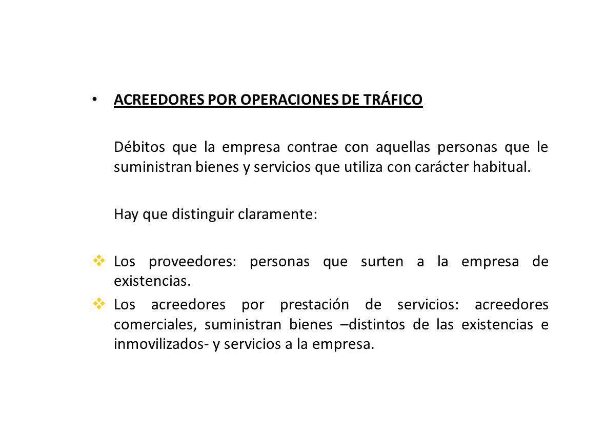 ACREEDORES POR OPERACIONES DE TRÁFICO
