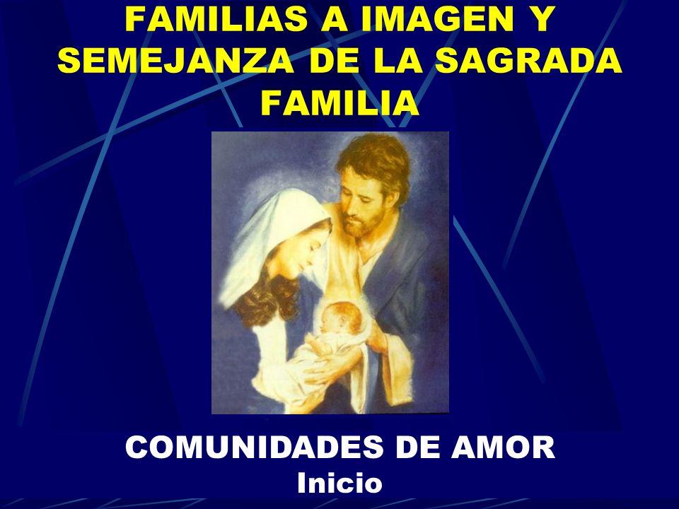 FAMILIAS A IMAGEN Y SEMEJANZA DE LA SAGRADA FAMILIA