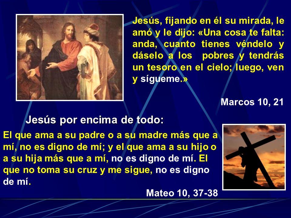 Jesús por encima de todo: