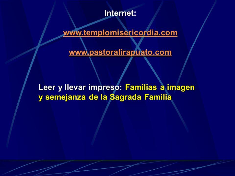Internet: www.templomisericordia.com. www.pastoralirapuato.com.