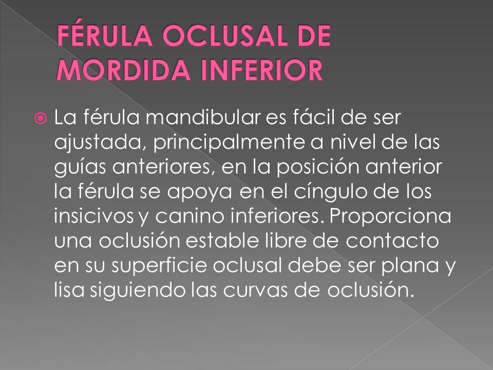 FÉRULA OCLUSAL DE MORDIDA INFERIOR